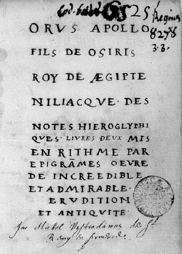 Orus Apollo, Des notes hieroglyphiques, traduction manuscrite Nostradamus, 1541